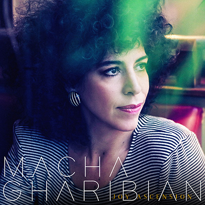 Macha Gharibian_Joy Ascencion [cover 400x400]